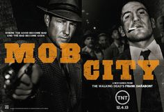 LL - Mob City. Okay, so this show looks really graphic but I am still so excited to see my Shaney-poo from Walking Dead in a new role!