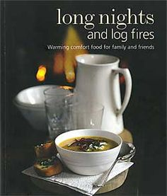 Tantalizingly photographed, Long Nights and Log Fires is chock full of over 200 recipes that will make you more okay with winter than you probably ever thought you could be
