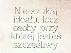 cytaty użytkownika natalia_tf w portalu We Heart It Real Quotes, Daily Quotes, True Quotes, Life Slogans, We Found Love, Comfort Quotes, Humor, Motto, Positive Quotes