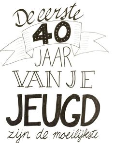 40 Jaar Spreuken Pinterest Birthday 40th Birthday En
