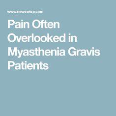 Pain Often Overlooked in Myasthenia Gravis Patients