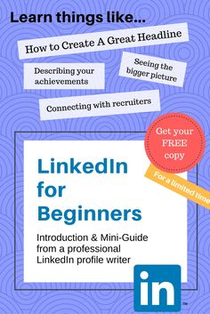 What LinkedIn Beginners Really Need to Know: Introduction & Short Guide for People New to the World of LinkedIn + Bonus Backgrounds Career Counseling, Lead Generation, Free Ebooks, Resume, Need To Know, Improve Yourself, Connection, Writer, Platform