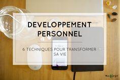 6 techniques de développement personnel pour transformer sa vie