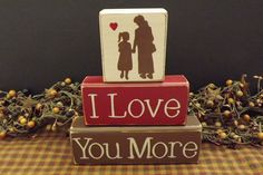 I Love You More primitive wood blocks sign by PrimitiveHodgePodge, $18.00