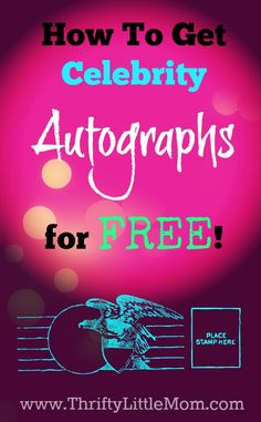 How to Get Celebrity Autographs For Free. Step by step instructions for getting the right address, mailing your item and steps to ensure that they get returned to you.