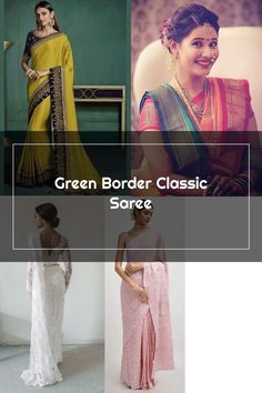 Green Border Classic Saree Wedding Sarees, Sari, Classic, Green, Fashion, Saree, Derby, Moda, Fashion Styles