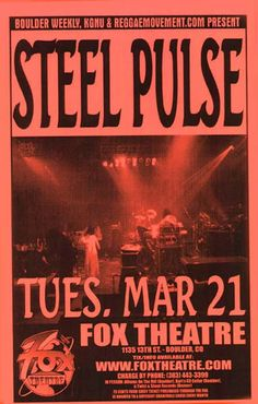 Original concert poster for Steel Pulse at the Fox Theatre in Boulder, CO. 11 x 17 on thin paper. Rare telephone poster- very few survived.