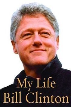 Bill Clinton: My Life By Bill Clinton -> BUY IT NOW ONLY: $3.85 on eBay!