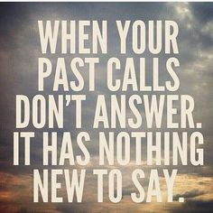 I think, don't answer, but talk about it, talk about it a lot, until the words take the past to oblivion and set you free. Best Inspirational Quotes, Great Quotes, Quotes To Live By, Me Quotes, Motivational Quotes, Boy Bye Quotes, Funny Quotes, Beauty Quotes, Change Quotes
