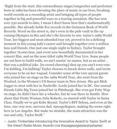 Justin Timberlake's speech was flawless. I was beaming and crying.