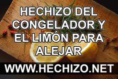 Hechizo del congelador y el limón para alejar a una persona Feng Shui Luck, Magic Recipe, White Magic, Love Spells, Fresh Fruit, Prayers, Food, Create, Poem