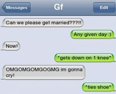 Funny text – Can we get married