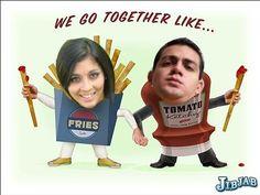 somos como el kepchup y las papas fritas...inseparables!