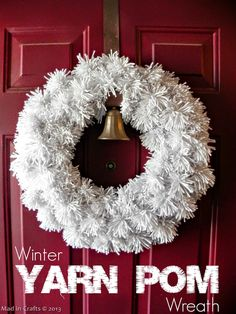 Winter Pom Wreath - Mad in Crafts Will make this for January Wreath for front door.