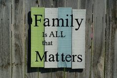"""FAMILY is ALL that MATTERS """"pallet style"""" Wood Sign Distressed Country Rustic  Wall Decor"""