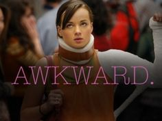 Awkward is another favorite TV show. This show is not only hilarious, but shows how hard life can be for teenagers in a dramatic way. This show does a good job at showing how judgmental society is, especially teens.