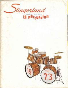 Slingerland *is* percussion! This is the cover from Slingerland's 1973 catalog, a real classic, featuring the copper covered Concorde double-bass outfit.