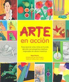 Arte en acción: Para acercar a los niños al mundo del arte con proyectos creativos inspirados en obras maestras Kids Art Class, Art For Kids, Projects For Kids, Art Projects, Art Grants, Material Didático, Reading Art, Working With Children, Conte