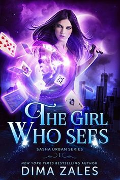 The Girl Who Sees (Sasha Urban Series Book 1) - 75+ Best Paranormal Romance Books, Novels & Series That Are Worth Reading for Adults. Top reading lists for vampires, shifters, dragons, alpha males, supernatural, witches, werewolves, demons, supernatural and more. Check out this awesome list! #books #romance