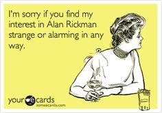 Alan Rickman!!