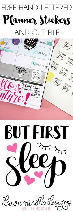 But First Sleep Free Planner Stickers + Cut File