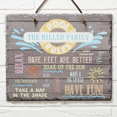"This new Personalized ""Pool Rules"" or ""Lake Rules"" Slate Sign is adorable! This is perfect for the home pool or lake house! You can pick ""Lake Rules"" or ""Pool Rules"" for the top plus you can add your family name and up to 11 ""rules"" that you can have fun with! It's a great hostess gift for pool parties too!"