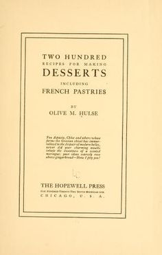 Two hundred recipes for making desserts, includ...