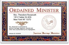 American Marriage Ministries. A website where they can become ordained for free and gives step by step instructions on marriage requirements by state and county! For Joe!