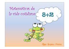 las-matemticas-de-la-vida-cotidiana-sin-fotos by mariacarmenlara via Slideshare