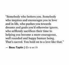 You hold on to love like that.