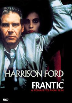 Roman Polanski's 'Frantic', 1988 - Harrison Ford portrays a prominent doctor, who discovers that his wife has disappeared soon after their arrival in Paris. He immediately finds himself caught up in a dangerous world of the Parisian underworld, drugs and murder. Shot in a 'Hitchcock style' direction, Polanski's 1988 film thriller is full of intrigue and excitement, not to mention fabulous Parisian location shots, plus the beautiful Emmanuelle Seigner as Michelle - A Must Watch Thriller!