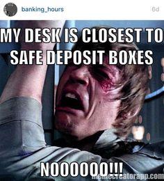 banking humor Thanks Tara for this pin. T - banking Work Jokes, Work Humor, Work Funnies, Bank Teller, Bank Jobs, Work Motivation, Funny Stories, My Job, Story Of My Life