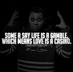 Kevin Gates Quotes Amazing Kevingateslovequotes  Popular Kevin Gates Quotes  Pinterest