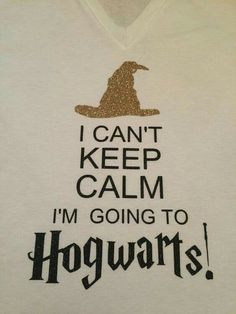 Harry Potter Inspired I cant keep calm, Im going to HOGWARTS! Glitter V-neck t-shirt featuring the Sorting Hat Classe Harry Potter, Arte Do Harry Potter, Harry Potter Drawings, Harry Potter World, Harry Potter Hogwarts, Funny Harry Potter Shirts, Harry Potter Outfits, Harry Potter Quotes, Funny Shirts
