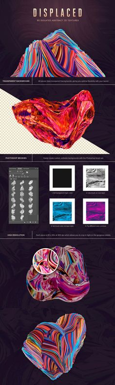 Displaced: 80 Isolated Abstract 3D Textures - A set of 80 high resolution abstract 3D shapes on transparent backgrounds. (Plus Photoshop Brushes!)  These 3D shapes will bring a unique and modern feel to your next design project. Using Photoshop, you can easily customize the look and feel by using adjustment layers like hue/saturation, color balance or invert. Since these resources are SUPER high resolution, they'll work great in print or web graphics. Use the full pieces or crop in close on…