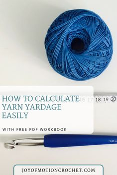 How to calculate yarn yardage easily. FREE crochet tutorial. Yarn yardage workbook. Yarn amount needed. Yarn usage.