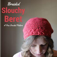 Braided Slouchy Beret – Free Crochet Pattern | Chaleur Life