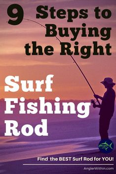 Top 9 Criteria to Evaluate When Choosing a Surf Rod - The Angler Within Fishing Rod Buyer's Guide Surf Fishing Rods, Surf Rods, Fishing Rigs, Walleye Fishing, Deep Sea Fishing, Fly Fishing, Women Fishing, Fishing Tackle, Fishing Guide