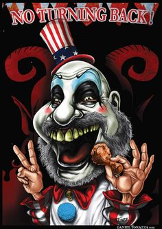 Caricature of Captain Spaulding (Sid Haig) from House of 1000 corpses. Done in Photoshop Captain Spaulding Ugly Clowns, Rob Zombie Film, The Devil's Rejects, Captain My Captain, Comics Love, Best Horror Movies, Best Horrors, Halloween Horror, American Horror Story