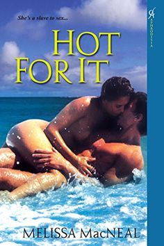 Hot For It by Melissa Macneal https://smile.amazon.com/dp/B00JSA6BOC/ref=cm_sw_r_pi_dp_x_KNNdyb4NC9EW0