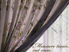 How to measure a window to make your own curtains. VERY helpful!!