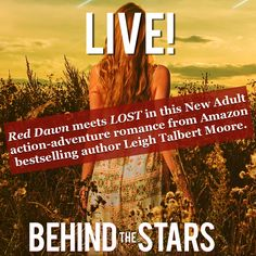 Behind the Stars by Leigh Talbert Moore Release Blitz & Giveaway Book Review Blogs, Behind, Romance Books, Bestselling Author, Teaser, Authors, Giveaway, Indie, Adventure