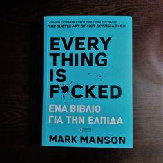 Η κριτική μου για το 2ο βιβλίο του Mark Manson, που δεν αγάπησα όσο το 1ο!