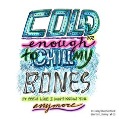 """38 Likes, 5 Comments - Haley Rutherford (@artist_haley) on Instagram: """"Lyric illustration of #COLD by @maroon5 ft. @future Love the new single! """"Cold enough to chill my…"""""""