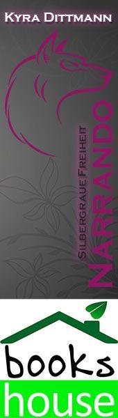 """Silbergraue Freiheit - Narrando 3"" von Kyra Dittmann ab September 2015 im bookshouse Verlag. www.bookshouse.de/banner/?07195940145D1F57111B0805575C4F163BC6"