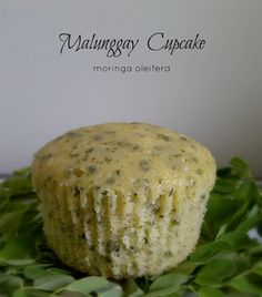 Malunggay Cupcake (Moringa Oleifera)