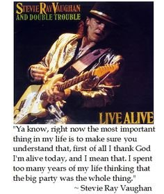 Stevie Ray Vaughan on Life #quotes