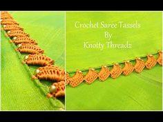 Crochet Saree Tassels Tutorial   New Design   Easy Single Step Latest Design   www.knottythreadz.com - YouTube