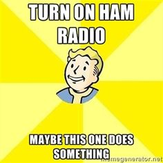 turn on ham radio maybe this one does something | Fallout 3