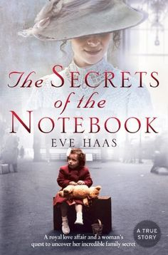 A notebook reveals an astonishing secret about Eve's great-great-grandmother....